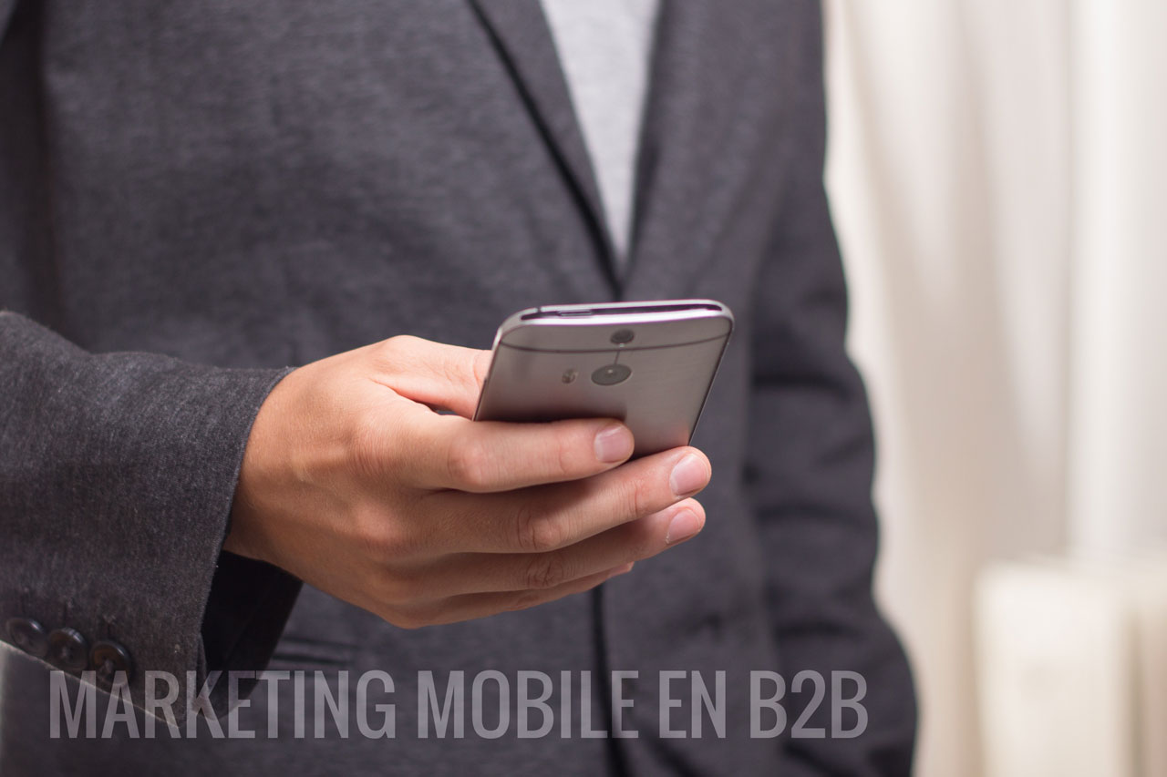 Stratégie de marketing digital mobile pour les clients B2B