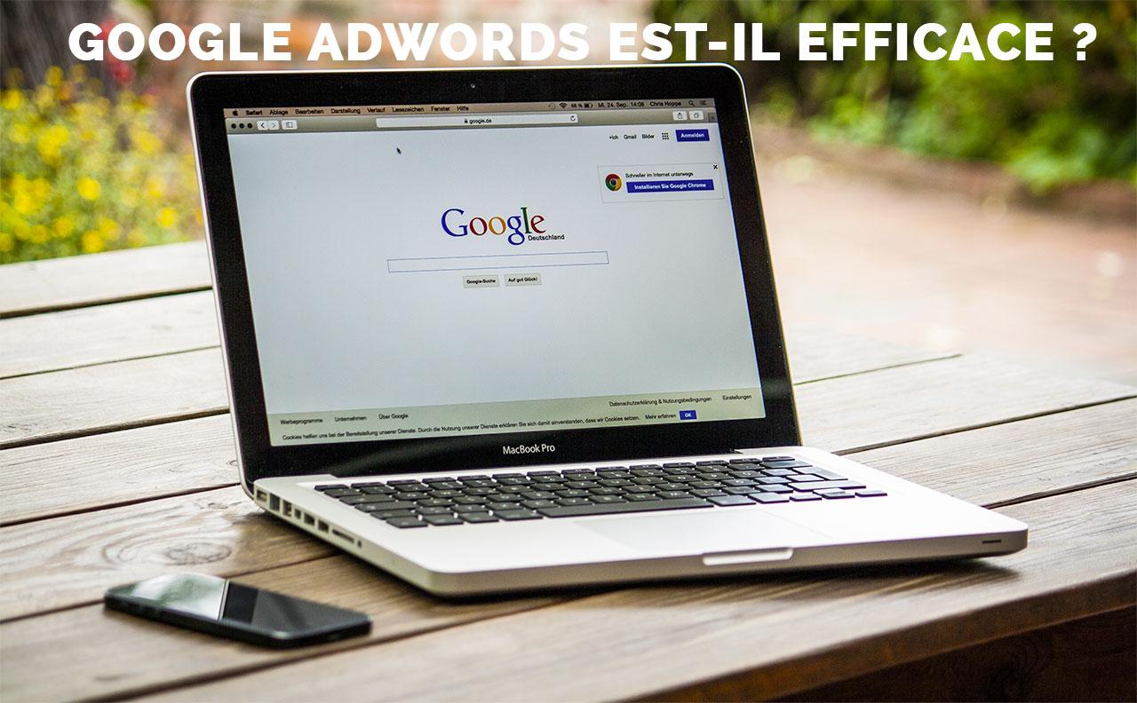 Est-ce que Google AdWords est efficace ?