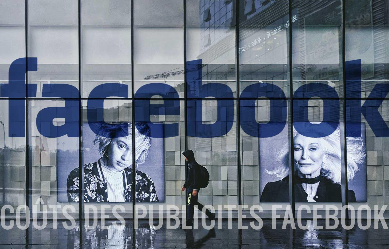 coûts des publicités facebook