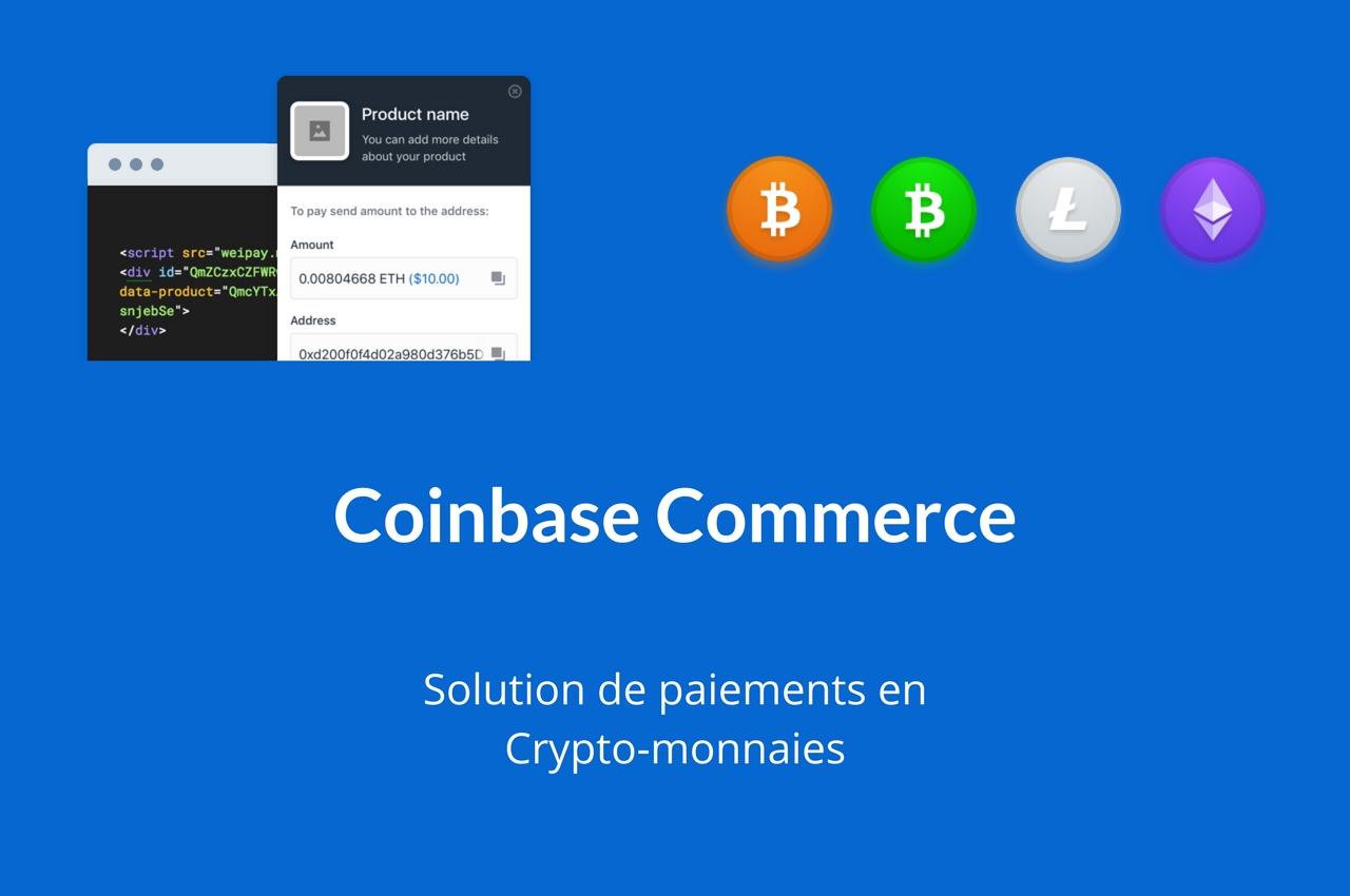 style de la mode de 2019 Meilleure vente choisir officiel Coinbase commerce : une solution de paiement pour e ...