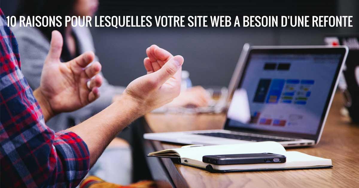 10 raisons pour lesquelles votre site Web a besoin d'une refonte